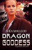 img - for Dragon Goddess (Dragon Wars) (Volume 3) book / textbook / text book