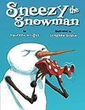 Sneezy the Snowman