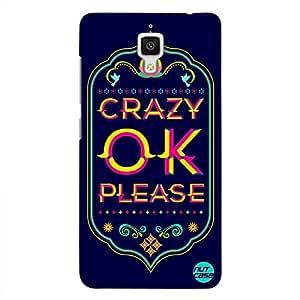 Designer Xiaomi Mi4 Case Cover Nutcase - Crazy Ok Please