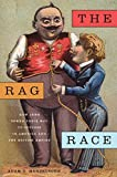 "Adam Mendelsohn, ""The Rag Race"" (NYU Press, 2015)"