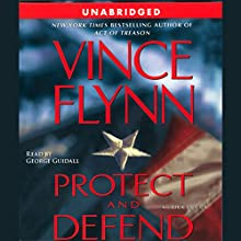 Protect and Defend Audiobook by Vince Flynn Narrated by George Guidall