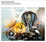 HernÃn CattÃneo Renaissance: The Masters Series - Hernan Cattaneo, Parallel