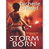 Storm Born (Dark Swan Book 1) ~ Richelle Mead
