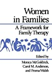 Women in Families: A Framework for Family Therapy (Norton Professional Books)