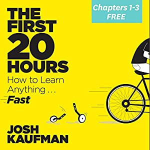 The First 80 Minutes FREE from The First 20 Hours: How to Learn Anything . . . Fast! Audiobook