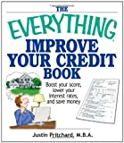 51t7tAJkQLL. SL160  The Everything Improve Your Credit Book: Boost Your Score, Lower Your Interest Rates, and Save Money (Everything (Business & Personal Finance))