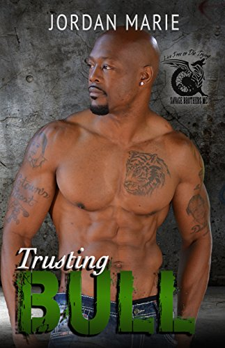 Jordan Marie - Trusting Bull: Savage Brothers MC