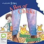 A Box of Chicks: Aussie Bites | James Moloney