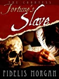 img - for Fortune's Slave (Countess Ashby dela Zouche) book / textbook / text book