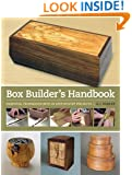 Box Builder's Handbook: Essential Techniques with 20 Step-by-Step Projects