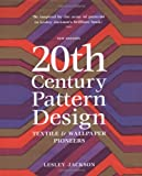 20th Century Pattern Design: Textile & Wallpaper Pioneers