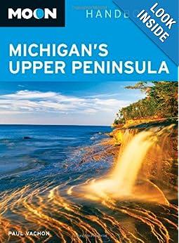Moon Michigan's Upper Peninsula (Moon Handbooks) read online