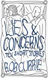 Lies and Concerns: Ten Short Stories