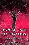 img - for Family Care in HIV/AIDS book / textbook / text book