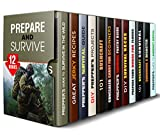 Prepare and Survive Box Set (12 in 1): Essential Prepper's Guides, Bushcraft Survival, Prepper's Projects and Other Super Useful Hacks (Prepper's Guide & Survivalism)