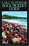 Lake Superior Rock Pickers Guide