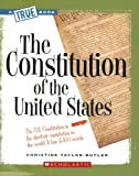 The Constitution of the United States (True Books: American History)