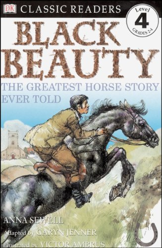 Anna Sewell - DK Classic Readers: Black Beauty
