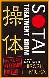 Sotai Treatment Room: Obeying Bodily Sensations (English Edition)