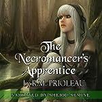 The Necromancer's Apprentice | R. M. Prioleau