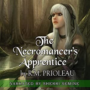 The Necromancer's Apprentice | [R. M. Prioleau]