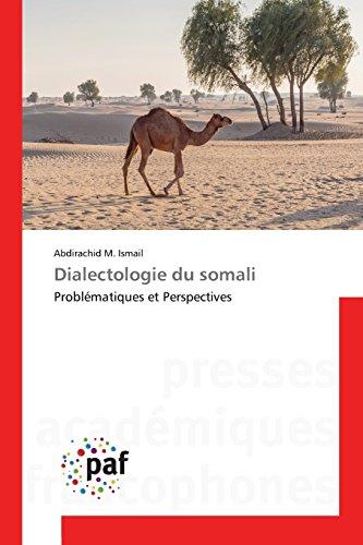 Dialectologie du somali: Problématiques et Perspectives