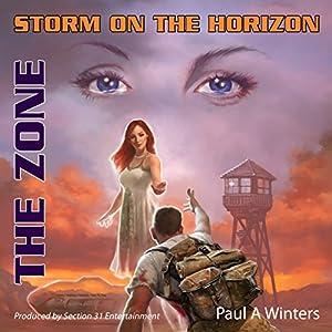 Storm on the Horizon: The Zone Audiobook
