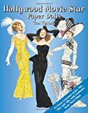 Hollywood Movie Star Paper Dolls: 24 Great Actresses with Costumes from Their Films (Dover Celebrity Paper Dolls)