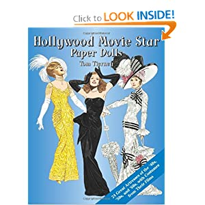 Hollywood Movie Star Paper Dolls: 24 Great Actresses with Costumes from Their Films (Dover Celebrity Paper Dolls) Tom Tierney, Paper Dolls and Paper Dolls for Grownups