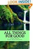 All Things For Good (Annotated With Divine Contentment)