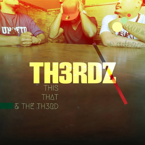Th3rdz-This That and Th3rdz-2013-FTD Download