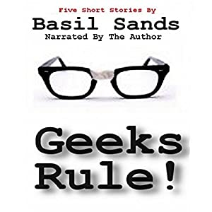 Geeks Rule Audiobook