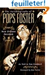 The Autobiography Of Pops Foster: New...