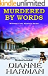 Murdered by Words: Midwest Cozy Myste...