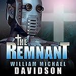 The Remnant | William Michael Davidson