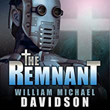 The Remnant Audiobook by William Michael Davidson Narrated by Michael Burnette