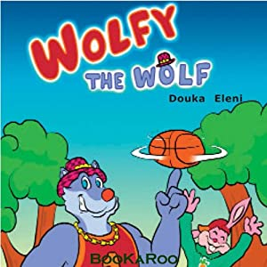 Wolfy the Wolf Audiobook