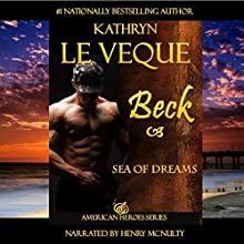 Sea of Dreams: American Heroes, Book 14 (       UNABRIDGED) by Kathryn Le Veque Narrated by Henry McNulty
