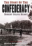 img - for The Story of the Confederacy book / textbook / text book