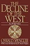img - for The Decline of the West (Oxford Paperbacks) book / textbook / text book