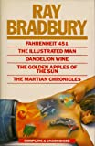 img - for Fahrenheit 451 - The Illustrated Man - Dandelion Wine - The Golden Apples of the Sun & the Martian Chronicles book / textbook / text book
