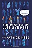 img - for The Rest of Us Just Live Here book / textbook / text book