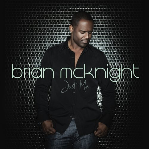 Brian Mcknight - Just Me - Zortam Music