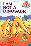 I Am Not a Dinosaur, with Flash Cards (My First Hello Reader!)