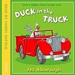 Duck in the Truck | Jez Alborough