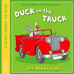 Duck in the Truck | [Jez Alborough]