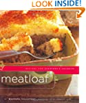 Meatloaf: Recipes for Everyone's Favo...