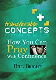 How You Can Pray With Confidence (Transferable Concepts (Paperback))