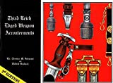 img - for Third Reich Edged Weapon Accouterments by Thomas M. Johnson (1978-03-03) book / textbook / text book