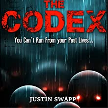 The Codex Audiobook by Justin Swapp Narrated by Steve Barnes